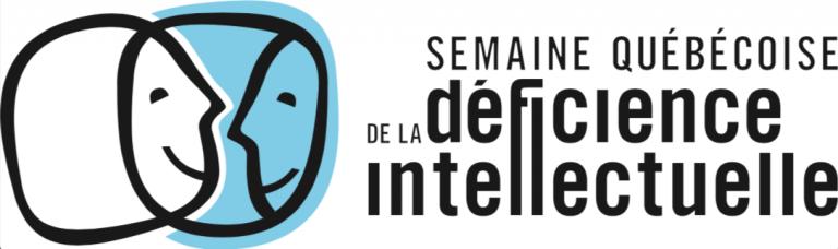 Bonne semaine québécoise de la déficience intellectuelle!